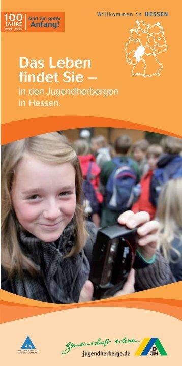 Das Leben findet Sie – - Jugendherbergen in Hessen