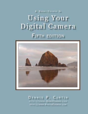 Using Your Digital Camera - PhotoCourse