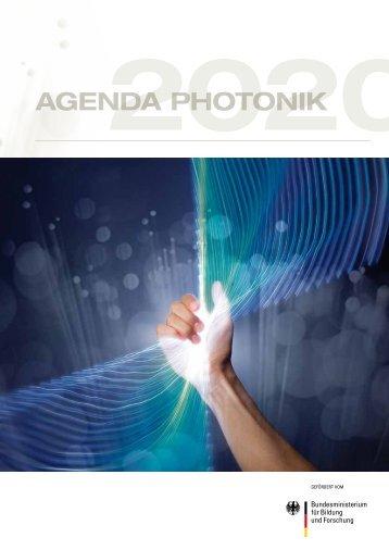Agenda Photonik 2020 - Photonik Forschung Deutschland