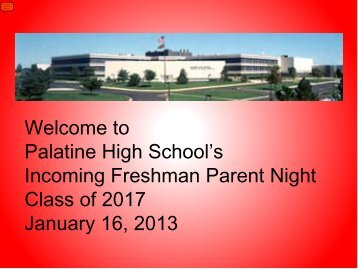 Freshman Open House - Palatine High School