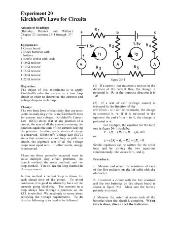 kirchhoff s rules lab report Two of these rules are kirchhoff s laws regarding current (flow of electric charge)   measure and record in lab report data section the resistance of the carbon.