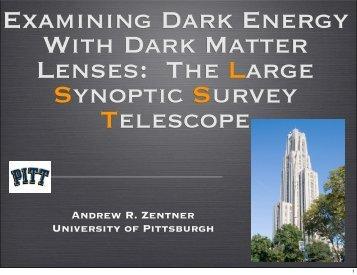 dark matter, dark energy, and gravitational lensing - University of ...