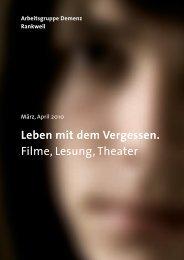 Leben mit dem Vergessen. Filme, Lesung, Theater