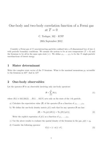 One-body and two-body correlation function of a Fermi gas at T = 0