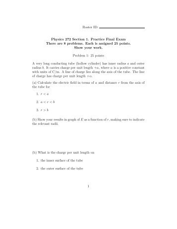 Physics 272 Section 1. Practice Final Exam There are 8 problems ...