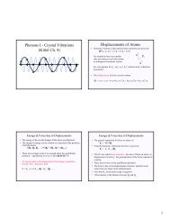 Phonons I - Crystal Vibrations (Kittel Ch. 4) Displacements of Atoms