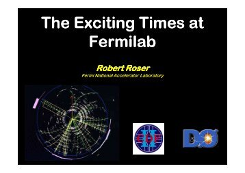 Particle Physics – The Exciting Times at Fermilab