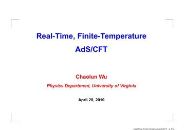 Real-Time, Finite-Temperature AdS/CFT - Department of Physics ...
