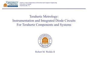 Terahertz Metrology - Department of Physics - University of Virginia