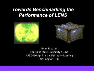 Towards Benchmarking the Performance of LENS