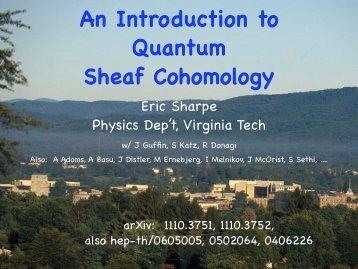 An Introduction to Quantum Sheaf Cohomology - Physics - Virginia ...