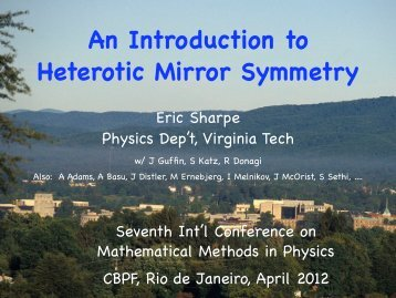 An Introduction to Heterotic Mirror Symmetry - Physics - Virginia Tech
