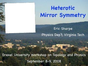 Heterotic Mirror Symmetry - Physics - Virginia Tech