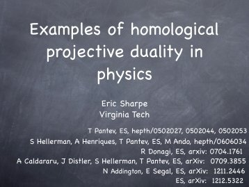 Eric Sharpe - Examples of homological projective duality in physics