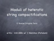 Moduli of heterotic string compactifications - Physics - Virginia Tech