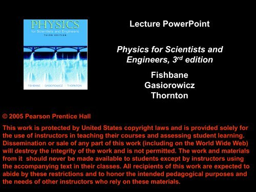 Lecture PowerPoint Physics for Scientists and Engineers, 3rd edition ...