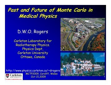 Past and Future of Monte Carlo in Medical Physics - Department of ...