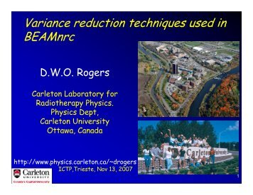 Variance reduction techniques used in BEAMnrc - Carleton University