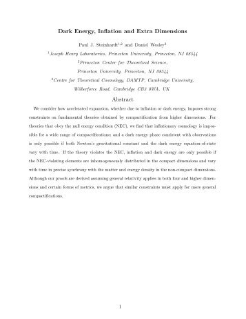 Dark Energy, Inflation and Extra Dimensions Abstract