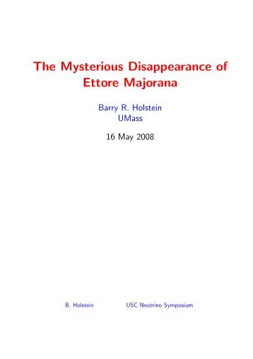 The Mysterious Disappearance of Ettore Majorana
