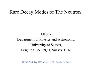 Rare Decay Modes of The Neutron - Physics and Astronomy