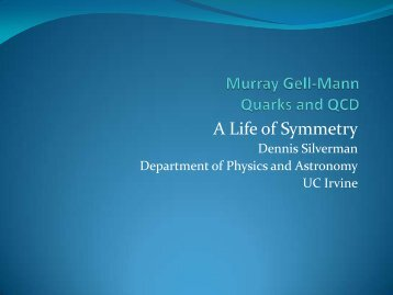 OLLI Talk on Murray Gell-Mann - Physics and Astronomy