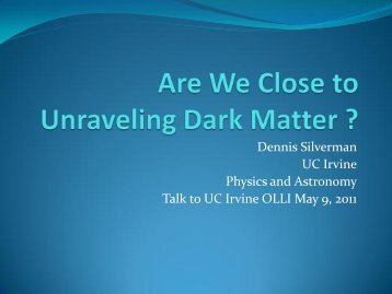 OLLI Talk on Dark Matter - Physics and Astronomy