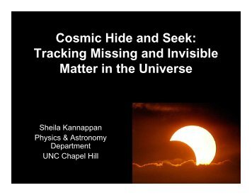 Cosmic Hide and Seek - Department of Physics and Astronomy