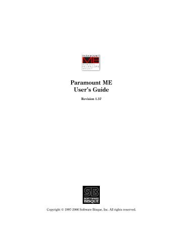 Paramount ME Robotic Telescope System User's Manual