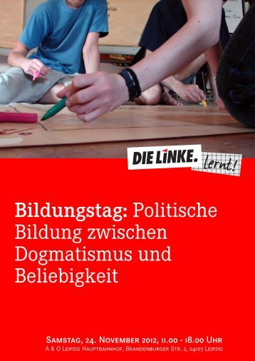 Politische Bildung zwischen Dogmatismus und Beliebigkeit - Die Linke