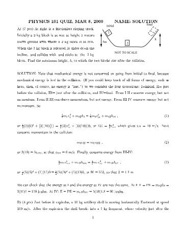 PHYSICS 101 QUIZ, MAR 8, 2000 NAME: SOLUTION A) (7 pts) At ...