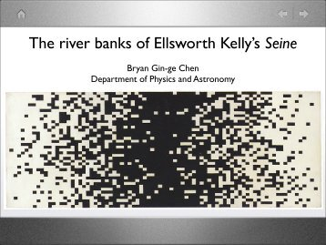 The river banks of Ellsworth Kelly's Seine - Department of Physics ...