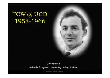 GC TCW @ UCD 1958-1966! - Department of Physics & Astronomy ...