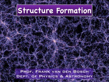 Structure Formation - Department of Astronomy, Yale University