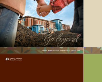 Elmhurst Memorial Hospital Foundation Annual Report 2009