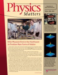 Matters - Department of Physics and Astronomy - Washington State ...