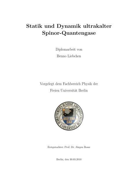 Statik und Dynamik ultrakalter Spinor-Quantengase - Fachbereich ...