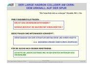 DER LARGE HADRON COLLIDER AM CERN: DEM URKNALL ... - KIT