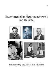 Experimenteller Neutrinonachweis und Helizität - Physikzentrum der ...