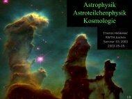 Astrophysik Astroteilchenphysik Kosmologie - Physikzentrum der ...