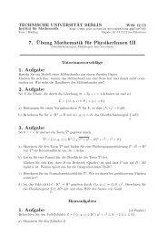 7. ¨Ubung Mathematik für PhysikerInnen III 1. Aufgabe 2 ... - TU Berlin