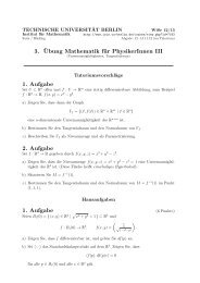 3. ¨Ubung Mathematik für PhysikerInnen III 1. Aufgabe 2 ... - TU Berlin