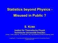 Statistics beyond Physics - Technische Universität Dresden