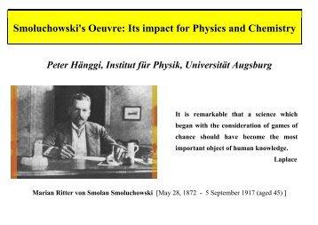 Marian von Smoluchowski - Institut für Physik - Universität Augsburg