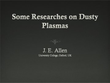 Some Researches on Dusty Plasmas