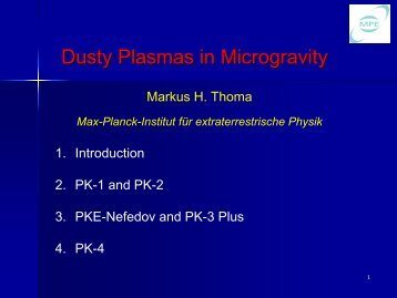 Dusty Plasmas in Microgravity