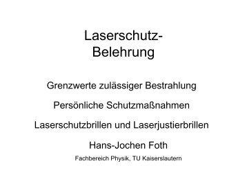 Laserschutz - Fachbereich Physik der Universität Kaiserslautern