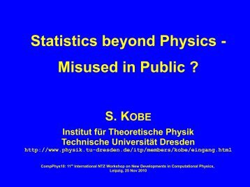 Statistics beyond Physics - Technische Universität Dresden