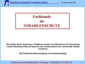 Fachkunde im STRAHLENSCHUTZ - Fachbereich Physik der ...
