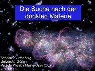 Die Suche nach der dunklen Materie - Universität Zürich